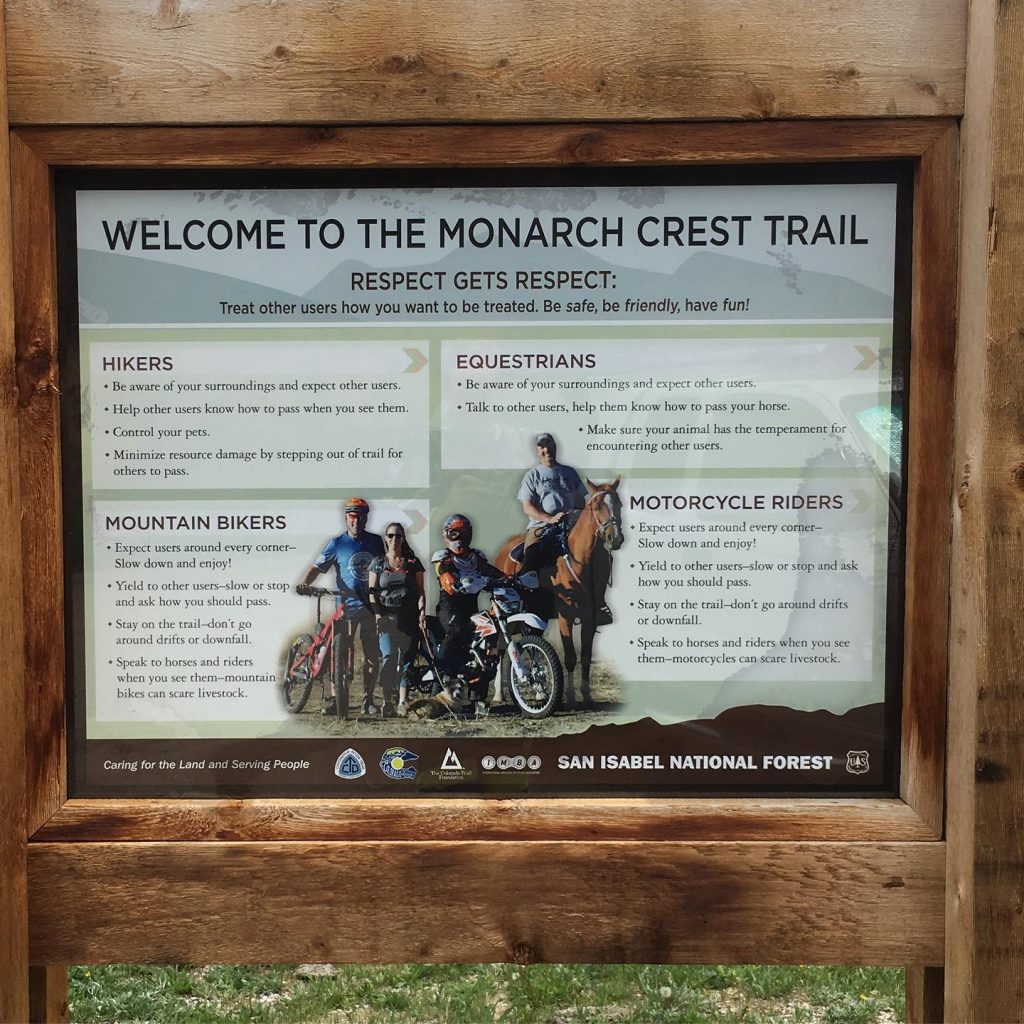 Example of new trail signage around the multiple use nature of the Monarch Crest Trail that was developed with the Central Colorado Mountain Trail Riders for the Monarch Crest Trail