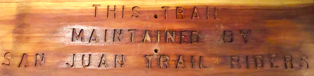 This trail maintained by San Juan Trail Riders sign